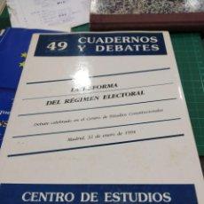 Libros de segunda mano: 49 CUARDERNOS Y DEBATES LA REFORMA DEL REGIMEN ELECTORAL. Lote 194273322