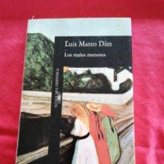 Libros de segunda mano: LITERATURA ESPAÑOLA. LOS MALES MENORES. LUIS MATEO DIEZ. Lote 194274542