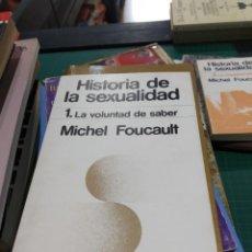 Libros de segunda mano: MICHEL FOUCAULT HISTORIA DE LA SEXUALIDAD 1 LA VOLUNTAD DE SABER. Lote 194276041