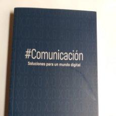 Libros de segunda mano: COMUNICACIÓN . SOLUCIONES PARA UN MUNDO DIGITAL 2017 . . . PENSAMIENTO SIGLO XXI. Lote 194276521