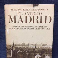 Libros de segunda mano: R MESONERO ROMANOS EL ANTIGUO MADRID FACSÍMIL DE 1861 MADRID 1981. Lote 194284097