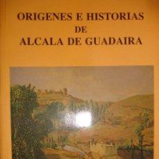 Libros de segunda mano: ORIGENES E HISTORIAS DE ALCALA DE GUADAIRA SEVILLA.GARCIA RIVERO.1997.446 PG FOTOS .4ª. Lote 194289270