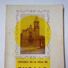 Libros de segunda mano: HISTORIA DE LA VILLA DE TUÉJAR. CASTELLANO HERNÁNDEZ FRANCISCO. 1976. Lote 194297525
