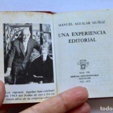 Libros de segunda mano: UNA EXPERIENCIA EDITORIAL- MANUEL AGUILAR MUÑOZ-CRISOL Nº036 1972 TOLLE LEGE (8,2 X 6,7 CM). Lote 194299597