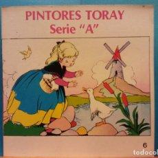 Libros de segunda mano: PINTORES TORAY. SERIE A. Nº 6 .EDICIONES TORAY. Lote 194305708