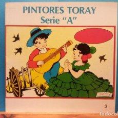 Libros de segunda mano: PINTORES TORAY. SERIE A. Nº 3 .EDICIONES TORAY. Lote 194305827