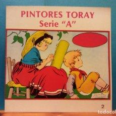 Libros de segunda mano: PINTORES TORAY. SERIE A. Nº 2 .EDICIONES TORAY. Lote 194305876