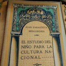 Libros de segunda mano: EL ESTUDIO DEL NIÑO PARA LA CULTURA NACIONAL JUAN ZARAGÜETA BENGOECHEA JUNTA DE CULTURA VASCA 1919. Lote 194317351