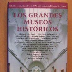 Libros de segunda mano: LOS GRANDES MUSEOS HISTÓRICOS / 1995. GALAXIA GUTENBERG - CÍRCULO DE LECTORES. Lote 194318110