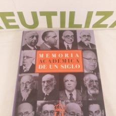 Libros de segunda mano: MEMORIA ACADEMICA DE UN SIGLO.. Lote 194318225