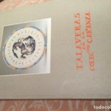 Libros de segunda mano: TALAVERAS EN LA COLECCIÓN CARRANZA 1994. Lote 194320683