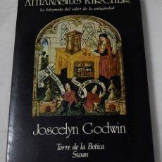 Libros de segunda mano: ATHANASIUS KIRCHER, LA BÚSQUEDA DEL SABER DE LA ANTIGÜEDAD. JOSCELYN GODWIN.. Lote 194321690