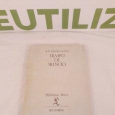 Libros de segunda mano: TIEMPO DE SILENCIO.BIBLIOTECA BREVE.SEIX BARRAL.LUIS MARTIN SANTOS.. Lote 194322302