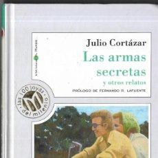 Libros de segunda mano: == A14 - LAR ARMAS SECRETAS - JULIO CORTAZAR. Lote 194322878