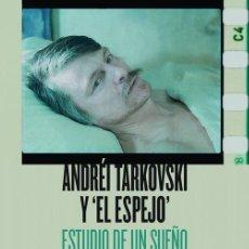 Libros de segunda mano: ANDRÉI TARKOVSKI Y EL ESPEJO. - MOURIÑO LORENZO, JOSÉ MANUEL.. Lote 194325450