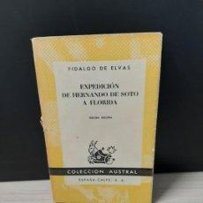 Libros de segunda mano: EXPEDICION DE FERNANDO SOTO A FLORIDA. FIDALGO DE ELVAS. Lote 194326738