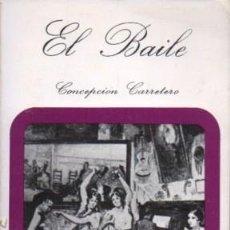 Libros de segunda mano: EL BAILE. COSAS DE SEVILLA Nº 10 - CARRETERO, CONCEPCION - A-FLA-0988. Lote 194330752