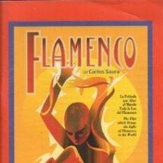 Libros de segunda mano: FLAMENCO DE CARLOS SAURA - CABALLERO BONALD, J.M./ MORON, PEPE - A-FLA-0990. Lote 194330910