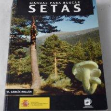 Libros de segunda mano: MANUAL PARA BUSCAR SETAS. M. GARCÍA ROLLÁN.. Lote 194331949