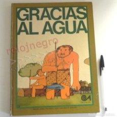 Libros de segunda mano: GRACIAS AL AGUA - LIBRO ALTEA - PRECIOSAS ILUSTRACIONES DE MIGUEL ÁNGEL PACHECO - INFANTIL - AÑOS 70. Lote 194332278