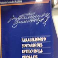 Libros de segunda mano: PARALELISMO Y SINTAXIS DEL ESTILO EN LA PROSA DE QUEVEDO - ANTONIO AZAUSTRE GALIANA. Lote 194334158