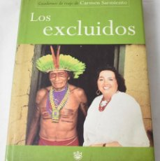 Libros de segunda mano: LOS EXCLUIDOS. CARMEN SARMIENTO.. Lote 194334602