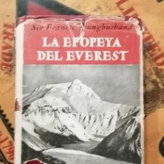Libros de segunda mano: LA EPOPEYA DEL EVEREST. SIR FRANCIS YOUNGHUSBAND. Lote 194338302