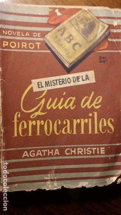 BIBLIOTECA ORO BOLSILLO. Nº 36. EL MISTERIOR DE LA GUÍA DE FERROCARRILES. AGATHA C. MOLINO (Libros de Segunda Mano (posteriores a 1936) - Literatura - Otros)