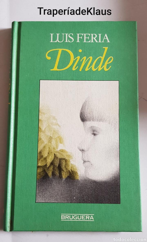 DINDE - LUIS FERIA - CAR172 (Libros de Segunda Mano (posteriores a 1936) - Literatura - Otros)