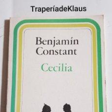 Libros de segunda mano: BENJAMIN CONSTANT - CECILIA - TDK171. Lote 194343923