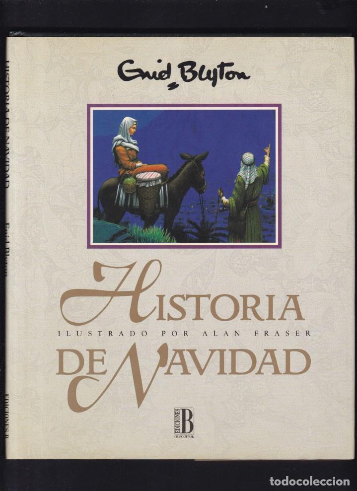 HISTORIA DE NAVIDAD - ENID BLYTON - EDICIONES B 1992 / 1ª EDICION (Libros de Segunda Mano - Literatura Infantil y Juvenil - Otros)
