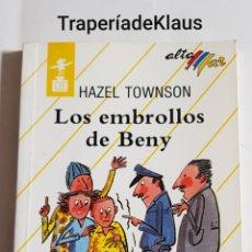 Libros de segunda mano: LOS EMBROLLOS - DE BENY - HAZEL TOWNSON - TDK171. Lote 194345117