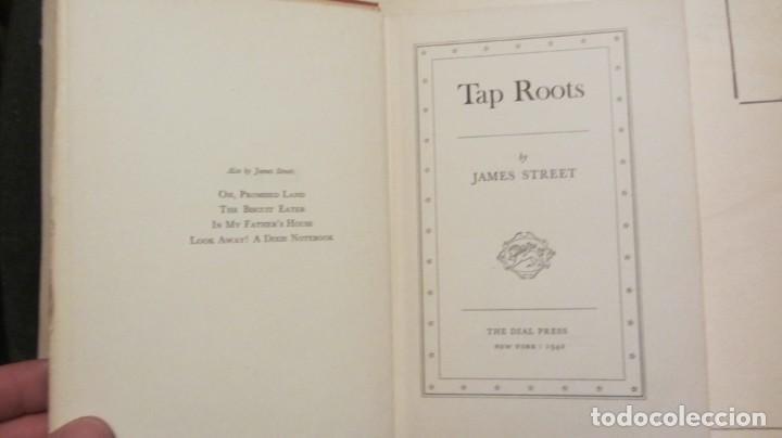 Libros de segunda mano: TAP ROOTS BY JAMES STREET 1942 PRIMERA EDICION - Foto 3 - 194345403