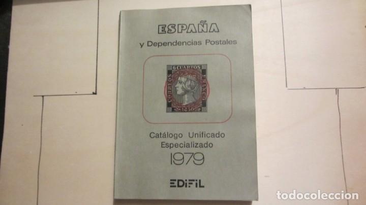 """""""ESPAÑA Y DEPENDENCIAS POSTALES 1979 CATALOGO UNIFICADO ESPECIALIZADO"""" (Libros de Segunda Mano - Bellas artes, ocio y coleccionismo - Otros)"""