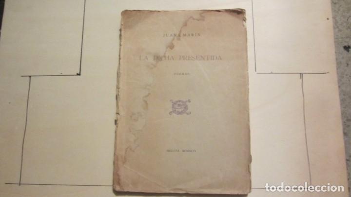 LA DICHA PRESENTIDA-JUANA MARIN 1966 (Libros de Segunda Mano - Bellas artes, ocio y coleccionismo - Otros)