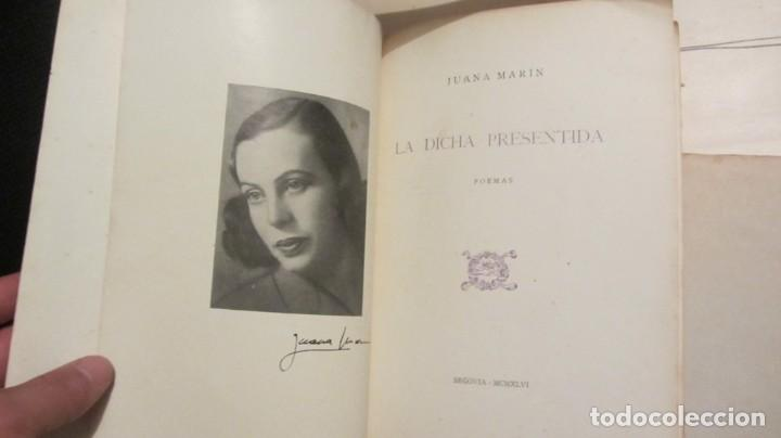 Libros de segunda mano: LA DICHA PRESENTIDA-JUANA MARIN 1966 - Foto 2 - 194346811