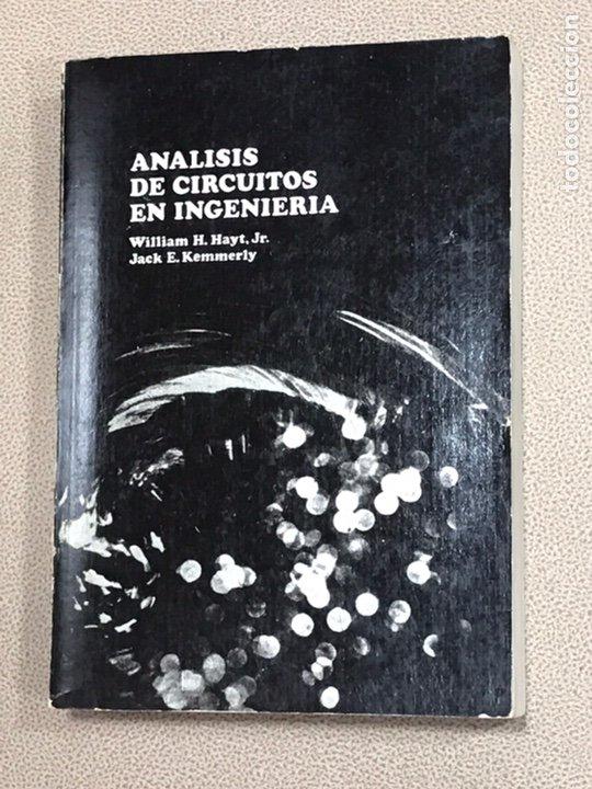 ANÁLISIS EN CIRCUITOS EN INGENIERÍA. AÑO 1979. WILLIAM H.HAYT - JACK E. KEMMERLY (Libros de Segunda Mano - Ciencias, Manuales y Oficios - Otros)