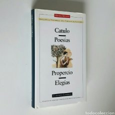 Libros de segunda mano: CATULO: POESÍAS / PROPERCIO: ELEGÍAS. CÍRCULO DE LECTORES, CLÁSICOS LATINOS, 1998. ENC. TELA SOBREC.. Lote 194349693