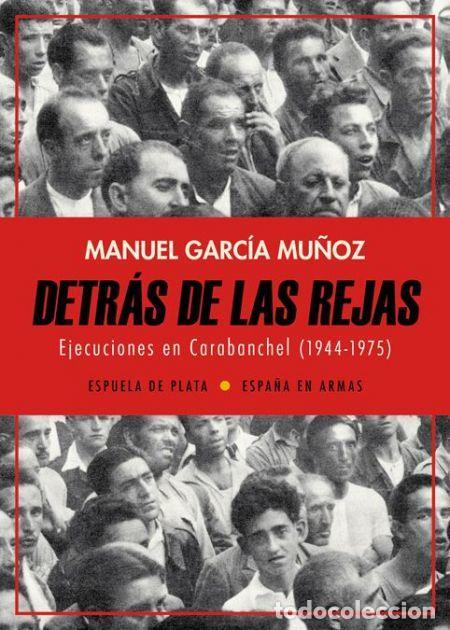 DETRÁS DE LAS REJAS.MANUEL GARCÍA MUÑOZ .-NUEVO (Libros de Segunda Mano - Historia - Otros)
