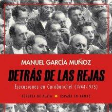 Libros de segunda mano: DETRÁS DE LAS REJAS.MANUEL GARCÍA MUÑOZ .-NUEVO. Lote 194355382