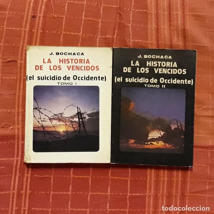 LA HISTORIA DE LOS VENCIDOS (2 TOMOS) - JOAQUÍN BOCHACA (Libros de Segunda Mano - Historia - Otros)
