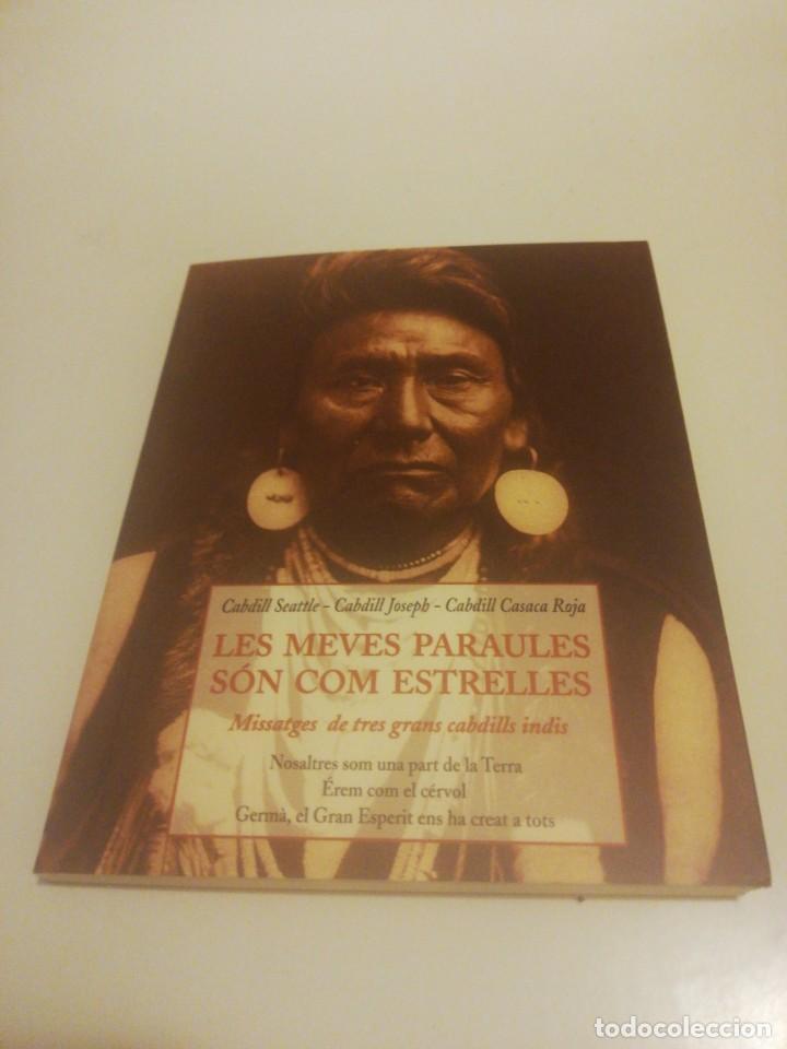 CABDILL SEATTLE, LES MEVES PARAULES SÓN COM ESTRELLES (Libros de Segunda Mano - Pensamiento - Otros)