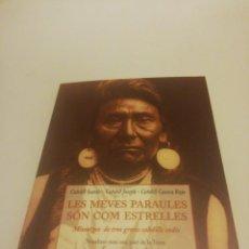 Libros de segunda mano: CABDILL SEATTLE, LES MEVES PARAULES SÓN COM ESTRELLES. Lote 194357767