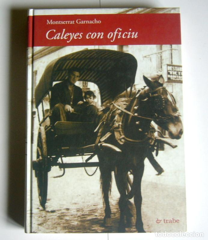 CALEYES CON OFICIU - MONTSERRAT GARNACHO (Libros de Segunda Mano - Ciencias, Manuales y Oficios - Otros)