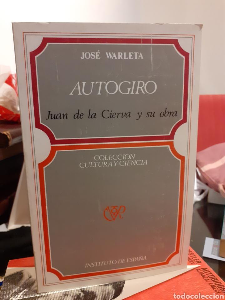 AUTOGIRO-JUAN DE LA CIERVA Y SU OBRA (Libros de Segunda Mano (posteriores a 1936) - Literatura - Otros)