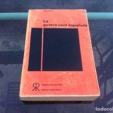 Libros de segunda mano: HUGH THOMAS. LA GUERRA CIVIL ESPAÑOLA. ED. RUEDO IBÉRICO, 1962. Lote 194367426