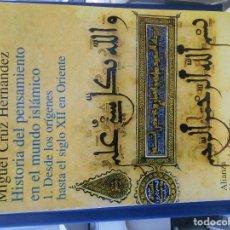 Libros de segunda mano: HISTORIA DEL PENSAMIENTO EN EL MUNDO ISLAMICO. 1. DESDE LOS ORIGENES HASTA EL SIGLO XII EN ORIENTE. . Lote 194367635
