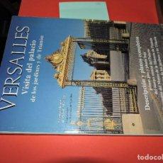 Libros de segunda mano: VERSALLES: VISITA DEL PALACIO DE LOS JARDINES Y TRIANÓN. MEYER, DANIEL. 1987. Lote 194370478
