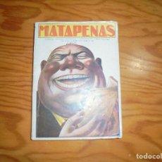 Libros de segunda mano: MATAPENAS. CHISTES, CUENTAS, ANECDOTAS Y GANSADAS. EDT. EL GATO NEGRO, 1934. COLECCION UNICA. Lote 194370852