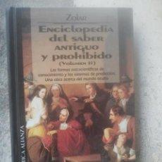 Libros de segunda mano: ENCICLOPEDIA DEL SABER ANTIGUO Y PROHIBIDO - II - ZOLAR - BIBLIOTECA TEMÁTICA ALIANZA, 22 - 1994. Lote 194363606